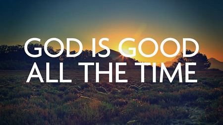 God-is-good-all-the-time